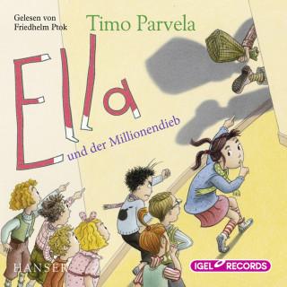 Timo Parvela: Ella und der Millionendieb