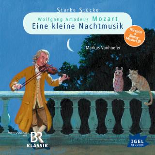 Markus Vanhoefer: Starke Stücke. Wolfgang Amadeus Mozart: Eine kleine Nachtmusik
