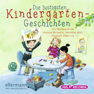 Marliese Arold, Antonia Michaelis, Henriette Wich, Elisabeth Zöller: Die lustigsten Kindergarten-Geschichten