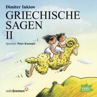 Dimiter Inkiow: Griechische Sagen II