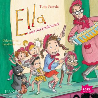 Timo Parvela: Ella und das Festkonzert