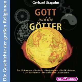 Gerhard Staguhn: Gott und die Götter