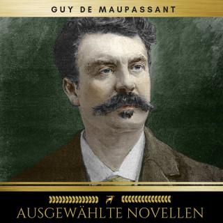 Guy de Maupassant: Ausgewählte Novellen