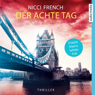 Nicci French: Der achte Tag