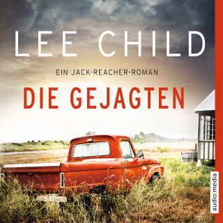 Lee Child: Die Gejagten