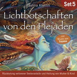 Pavlina Klemm: Lichtbotschaften von den Plejaden (Übungs-Set 5)