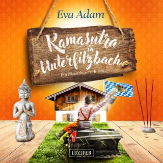 Eva Adam: Kamasutra in Unterfilzbach