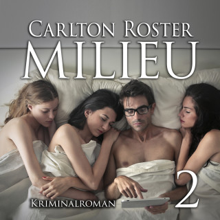 Carlton Roster: Milieu 2 | Kriminalroman