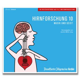 Frankfurter Allgemeine Archiv: Hirnforschung 10