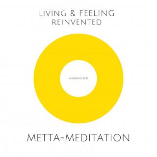 Silke Liniewski, Philipp Kauthe: Metta-Meditation: Weniger Stress, mehr Lebensfreude