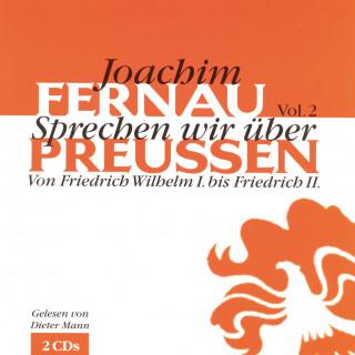 Joachim Fernau: Sprechen wir über Preußen - Vol. 2