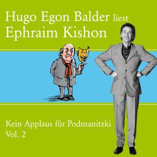 Ephraim Kishon: Hugo Egon Balder liest Ephraim Kishon Vol. 2