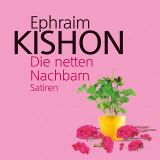 Ephraim Kishon: Die netten Nachbarn