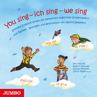 Diverse: You sing - ich sing - we sing