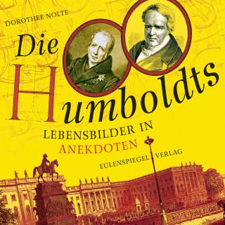 Dorothee Nolte: Die Humboldts