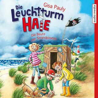 Gisa Pauly: Die Leuchtturm-Haie – Die Beute der Strandpiraten