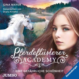 Gina Mayer: Pferdeflüsterer-Academy. Eine gefährliche Schönheit