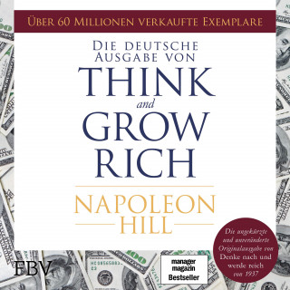 Napoleon Hill: Think and Grow Rich – Deutsche Ausgabe