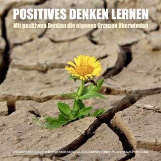 Patrick Lynen: Positives Denken lernen