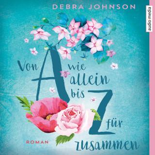Debra Johnson: Von A wie allein bis Z für zusammen