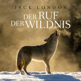 Jack London, Thomas Tippner: Der Ruf der Wildnis