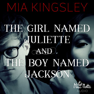 Mia Kingsley: The Girl Named Juliette and The Boy Named Jackson