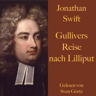 Jonathan Swift: Jonathan Swift: Gullivers Reise nach Lilliput.