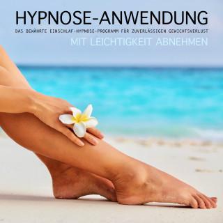 Patrick Lynen: HYPNOSE-ANWENDUNG: Mit Leichtigkeit abnehmen