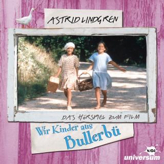 Astrid Lindgren: Astrid Lindgren - Wir Kinder aus Bullerbü