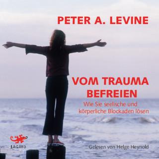 Peter A. Levine: Vom Trauma befreien
