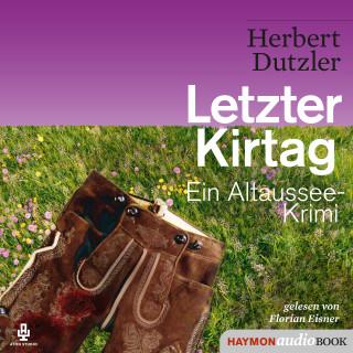 Herbert Dutzler: Letzter Kirtag