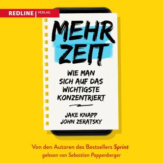 Jake Knapp, John Zeratsky: Mehr Zeit