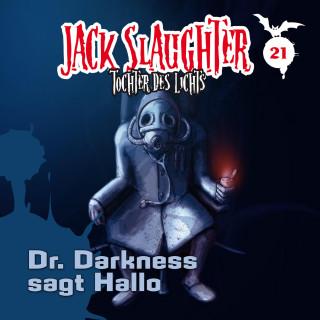 Heiko Martens, Lars Peter Lueg: 21: Dr. Darkness sagt Hallo