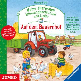 Manfred Mai: Meine allerersten Minutengeschichten und Lieder. Auf dem Bauernhof