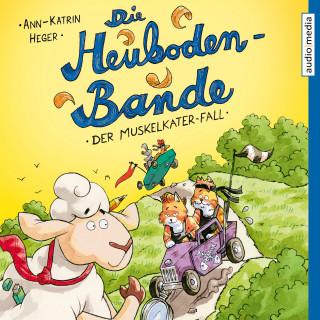 Ann-Katrin Heger: Die Heuboden-Bande - Der Muskelkater-Fall