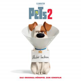 Frank Schaff, Vinícius de Moraes, Bryan Lynch, Thomas Karallus: Pets 2 - Das Original-Hörspiel zum Kinofilm