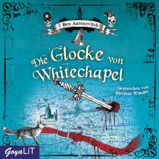 Ben Aaronovitch: Die Glocke von Whitechapel