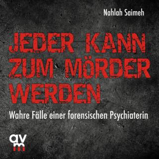 Nahlah Saimeh: Jeder kann zum Mörder werden