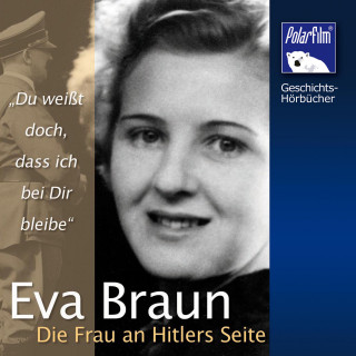 Karl Höffkes: Eva Braun