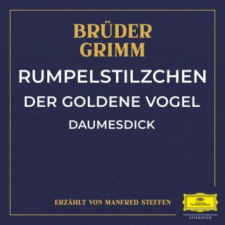 Jacob Ludwig Karl Grimm, Wilhelm Carl Grimm: Rumpelstilzchen / Der goldene Vogel / Daumesdick