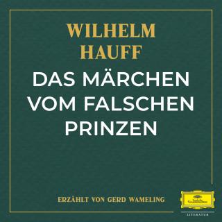 Wilhelm Hauff: Das Märchen vom falschen Prinzen