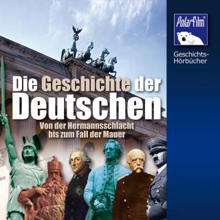 Karl Höffkes: Die Geschichte der Deutschen