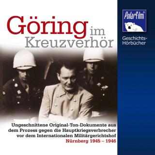 Karl Höffkes: Göring im Kreuzverhör