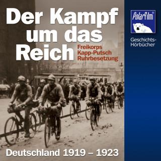 Karl Höffkes: Der Kampf um das Reich
