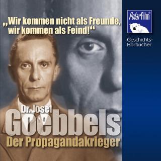 Karl Höffkes: Dr. Josef Goebbels