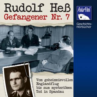 Karl Höffkes: Rudolf Heß