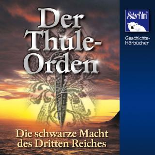 Karl Höffkes: Der Thule-Orden