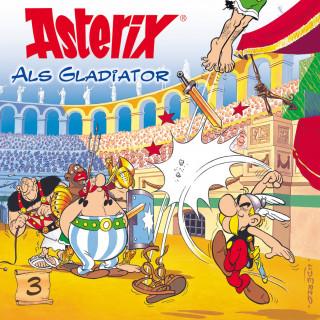 Albert Uderzo, René Goscinny: 03: Asterix als Gladiator