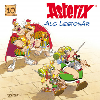 Albert Uderzo, René Goscinny: 10: Asterix als Legionär