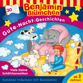 Vincent Andreas: Benjamin Blümchen - Gute-Nacht-Geschichten - Folge 30: Viele kleine Schäfchenwolken